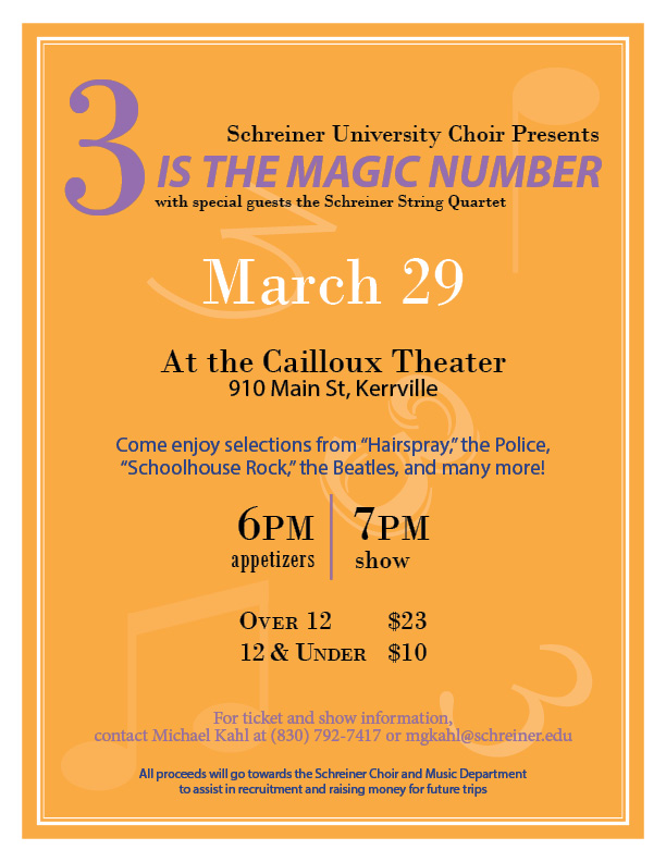 Schreiner University Choir Presents 3 Is The Magic Number On March